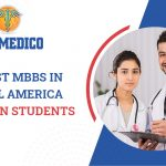 Low Cost MBBS in Central America for Indian Students